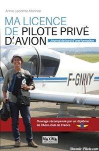 Ma Licence de Pilote Privé d'Avion - Annie Lecompte-Monnier