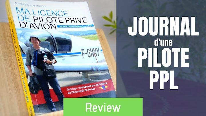AVIS Livre Ma Licence de Pilote Privé d'Avion - Journal de bord d'une Formation