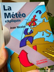 La Météo eXpliquée par Jean Nicolas aux Editions Cépaduès
