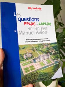 Les Questions PPL(A) ou LAPL(A) en lien avec le Manuel Avion aux Editions Cépaduès